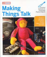 Making things Talk, de Tom Igoe