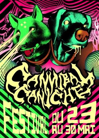 Cannibal Caniche Festival